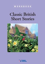 Classic British Short Stories - Classic Readers Level 6