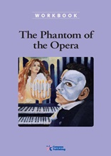 The Phantom of Opera - Classic Readers Level 6