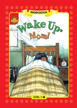 Wake Up, Mom! - Sunshine Readers Level 1