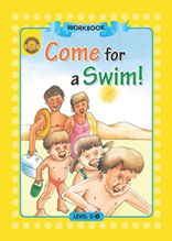 Come for a Swim! - Sunshine Readers Level 2