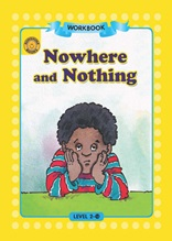 Nowhere and Nothing - Sunshine Readers Level 2