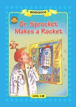 Dr. Sprocket Makes a Rocket - Sunshine Readers Level 3
