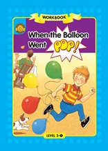 When the Balloon Went Pop! - Sunshine Readers Level 3