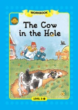 The Cow in the Hole - Sunshine Readers Level 3