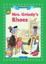 Mrs. Grindy`s Shoes - Sunshine Readers Level 4