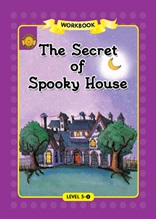 The Secret of Spooky House - Sunshine Readers Level 5