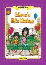 Mom`s Birthday - Sunshine Readers Level 5