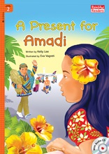 A Present for Amadi  - Rainbow Readers 2