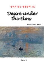 Desire Under the Elms (영어로 읽는 세계문학 222)