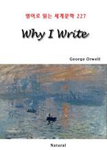 Why I Write (영어로 읽는 세계문학 227)