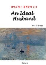 An Ideal Husband (영어로 읽는 세계문학 233)