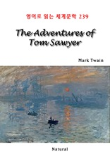 The Adventures of Tom Sawyer (영어로 읽는 세계문학 239)