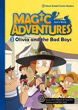 Magic Adventures  (Olivia and the Bad Boys)