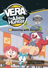 Vera the Alien Hunter  (Dancing with Danger)
