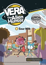 Vera the Alien Hunter   (Sour Milk)