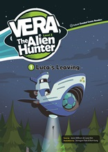 Vera the Alien Hunter  (Luca's Leaving)