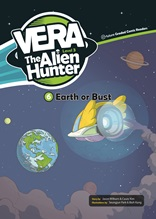 Vera the Alien Hunter  (Earth or Bust)