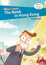 e-future Phonics Fun Readers4-3. The Bank in Hong Kong