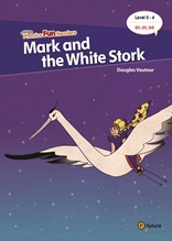 e-future Phonics Fun Readers5-4. Mark and the White Stork